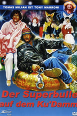 Der Superbulle auf dem Ku'Damm