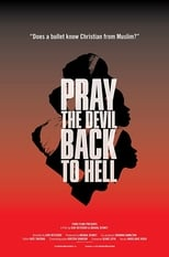 Pray the Devil Back to Hell