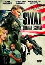 S.W.A.T. – Operação Escorpião (2017) Torrent Dublado e Legendado