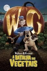 Wallace & Gromit: A Batalha dos Vegetais (2005) Torrent Dublado e Legendado