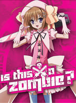 Is This a Zombie?: Season 1 (2011)