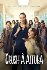 Crush à Altura (2019) Torrent Dublado e Legendado