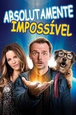 Absolutamente Impossível (2015) Torrent Dublado e Legendado