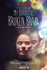 My Beautiful Broken Brain (2014) Torrent Dublado e Legendado