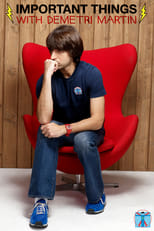 Important Things with Demetri Martin