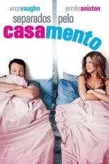 Separados pelo Casamento (2006) Torrent Dublado e Legendado
