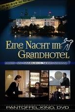 Eine Nacht im Grandhotel