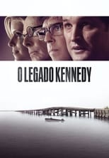 O Legado Kennedy (2018) Torrent Dublado e Legendado
