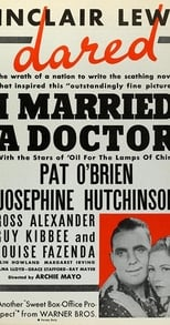 I Married a Doctor