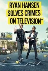 Ryan Hansen Solves Crimes On Television (OmU)