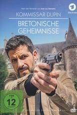 film Commissaire Dupin : Les secrets de Brocéliande streaming