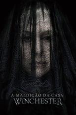 A Maldição da Casa Winchester (2018) Torrent Dublado e Legendado