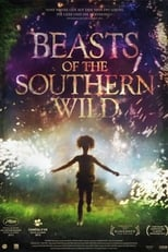 Filmposter: Beasts of the Southern Wild