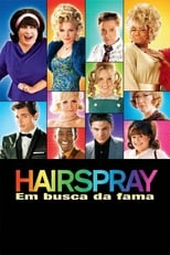 Hairspray: Em Busca da Fama (2007) Torrent Legendado