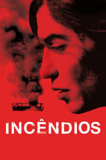 Incêndios (2010) Torrent Legendado