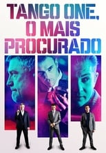 Tango One, O Mais Procurado (2018) Torrent Dublado e Legendado