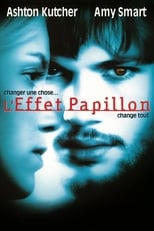 L'Effet papillon  (The Butterfly Effect) streaming complet VF HD