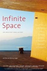 Infinite Space: Der Architekt John Lautner