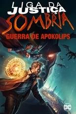 Liga da Justiça Sombria Guerra de Apokolips (2020) Torrent Dublado e Legendado