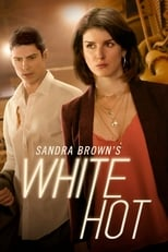 Sandra Brown's White Hot (2016) Torrent Legendado