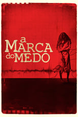 A Marca do Medo (2014) Torrent Dublado e Legendado
