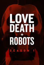 Love, Death & Robots 1ª Temporada Completa Torrent Dublada e Legendada