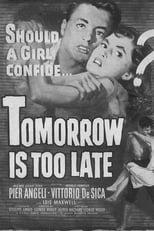 Domani è troppo tardi