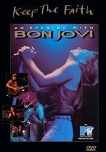 Bon Jovi: Keep the Faith - An Evening With...