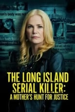 The Long Island Serial Killer: A Mother\'s Hunt for Justice