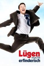 Filmposter: Lügen macht erfinderisch