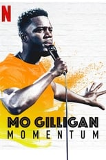 Mo Gilligan Momentum (2019) Torrent Dublado e Legendado