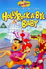 The Flintstones : Hollyrock a Bye Baby