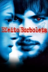 Efeito Borboleta (2004) Torrent Dublado e Legendado