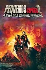 Pequenos Espiões 2: A Ilha dos Sonhos Perdidos (2002) Torrent Legendado