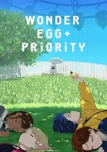 Wonder Egg Priority Episode 7 Sub Indo