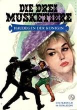 Die drei Musketiere - Haudegen der Königin