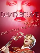David Bowie: The Man Who Stole the World [OV]