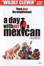 Ein Tag ohne Mexikaner