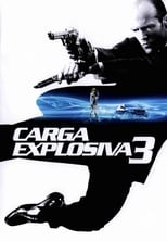Carga Explosiva 3 (2008) Torrent Dublado e Legendado