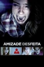 Amizade Desfeita (2015) Torrent Dublado e Legendado