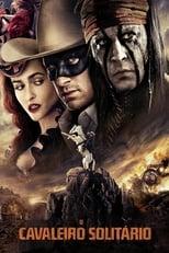 O Cavaleiro Solitário (2013) Torrent Dublado e Legendado