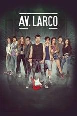 VER Av. Larco (2017) Online Gratis HD