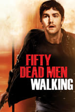 Image Fifty Dead Men Walking – Informatorul (2008)