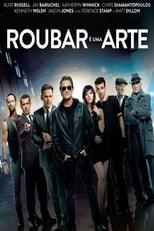 Roubar é uma Arte (2013) Torrent Dublado e Legendado