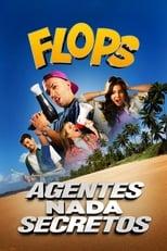 Flops Agentes Nada Secretos (2020) Torrent Nacional
