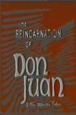 The Reincarnation of Don Juan