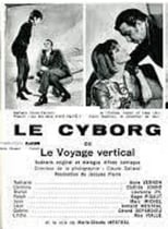 Official movie poster for Le cyborg ou Le voyage vertical (1970)