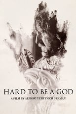 Poster for Hard to Be a God