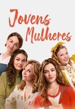 Jovens Mulheres (2018) Torrent Dublado e Legendado