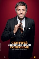 Stephane Guillon - Certifié Conforme